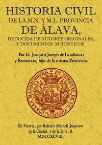 HISTORIA CIVIL DE LA M. N. Y M. L. PROVINCIA DE ALAVA