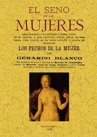 El seno de las mujeres - Gerardo Blanco
