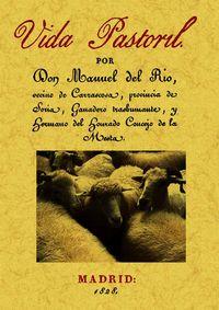 Vida Pastoril - Manuel De Rio