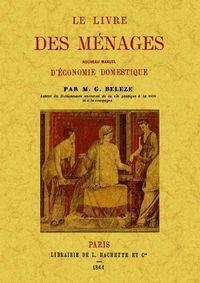 Livre Des Menages, Le - M. G. Beleze