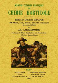 Manuel D'essais Practiques De Chimie Horticole - Albert Larbaletrier