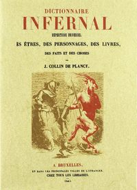 Dictionnaire Infernal - J. Collin De Plancy