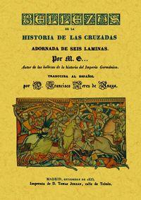 BELLEZAS DE LA HISTORIA DE LAS CRUZADAS