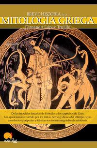 Breve Historia De La Mitologia Griega - Fernando Lopez Trujillo