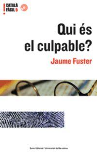 Qui Es El Culpable? - Jaume Fuster