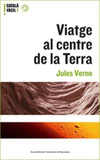 Viatge Al Centre De La Terra - Julio Verne