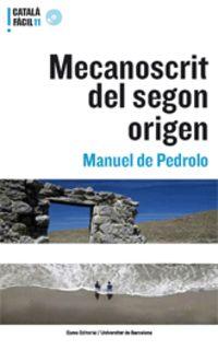 Mecanoscrit Del Segon Origen - Catala Facil 11 - Manuel De Pedrolo