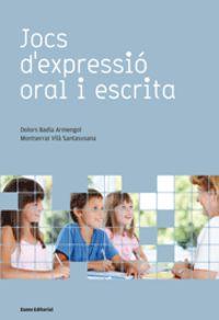 Jocs D'expressio Oral I Escrita - Dolors Badia