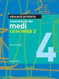 Coneixement Medi 4 Cicle Mitja 2 - Aa. Vv.