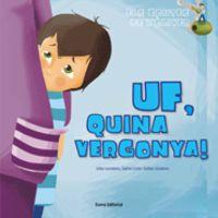 Uf, Quina Vergonya! - Esther Gimenez Cruz / Lidia Carretero Alcolea / Dafne Corte Salvaña