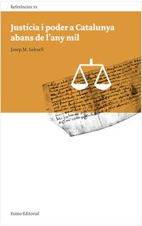 Justicia I Poder A Catalunya Abans De L'any Mil - Josep Maria Salrach