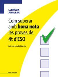 COM SUPERAR AMB BONA NOTA LES PROVES DE 4T D'ESO