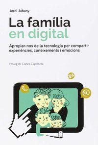 La familia en digital - Jordi Jubany Vila