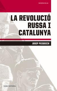 La revolucio russa i catalunya - Josep Puigsech