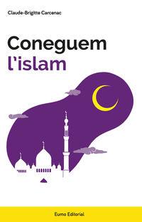 Coneguem L'islam - Claude-Brigitte Carcenac