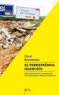 Terratremol Silencios, El - Relleu Generacional I Transformacio Del Comportament Electoral A Catalunya - Oriol Bartomeus Bayes