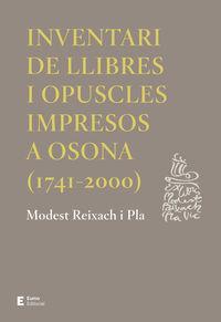 INVENTARI DE LLIBRES I OPUSCLES IMPRESOS A OSONA (1741-2000)