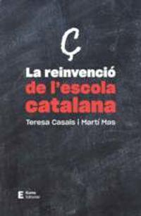REINVENCIO DE L'ESCOLA CATALANA, LA