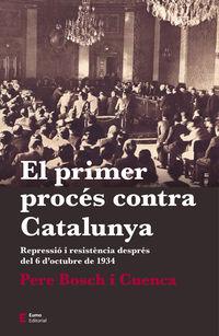 El primer proces contra catalunya - Pere Bosch