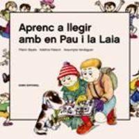 Aprenc A Llegir Amb En Pau I La Laia - Pilarin Bayes / Adelina Palacin / Assumpta Verdaguer