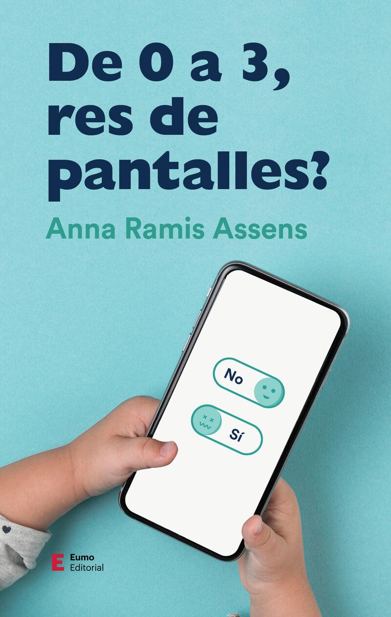DE 0 A 3 ANYS PANTALLES RES!
