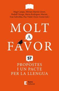MOLT A FAVOR - 57 PROPOSTES I UN PACTE PER LA LLENGUA