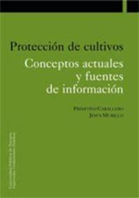 PROTECCION DE CULTIVOS - CONCEPTOS ACTUALES Y FUENTES DE INFORMACION