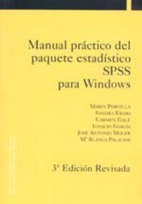 Manual Practico Del Paquete Estadistico Spss Para Windows - Miren Portilla / Sandra Eraso