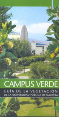 CAMPUS VERDE - GUIA DE LA VEGETACION DE LA UNIVERSIDAD PUBLICA DE NAVARRA