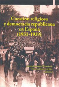CUESTION RELIGIOSA Y DEMOCRATICA REPUBLICANA
