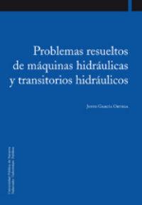 PROBLEMAS RESUELTOS DE MAQUINAS HIDRAULICAS Y TRANSITORIOS HIDRAULICOS