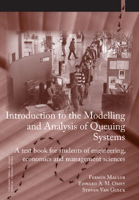 Introduction To De Modelling And Analysis Of Queuing Systems - Fermin Mallor / Edward Omey / Stefan Van Gulck