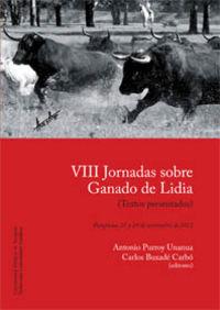 Viii Jornadas Sobre Ganado De Lidia - Antonio Purroy