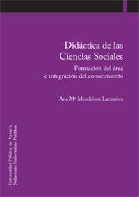 DIDACTICA DE LAS CIENCIAS SOCIALES - FORMACION DEL AREA E INTEGRACION DEL CONOCIMIENTO