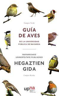 CAMPUS VERDE - GUIA DE AVES DE LA UNIVERSIDAD PUBLICA DE NAVARRA = NAFARROAKO UNIBERTSITATE PUBLIKOKO HEGAZTIEN GIDA - CAMPUS BERDEA