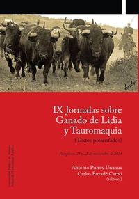Ix Jornadas Sobre Ganado De Lidia Y Tauromaquia - Aa. Vv.