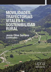 MOVILIDADES, TRAYECTORIAS VITALES Y SOSTENIBILIDAD RURAL