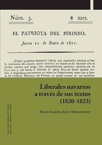 Liberales Navarros A Traves De Sus Textos (1820-1823) - Angel Garcia-Sanz Marcotegui
