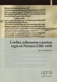 CREDITO, TRIBUTACION Y JUSTICIA REGIA EN NAVARRA (1266-1430)