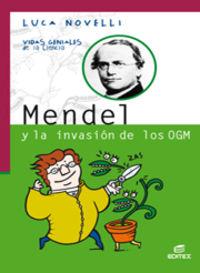 Mendel Y La Invasion De Los Ogm - Luca Novelli