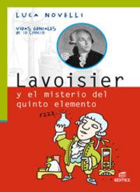 Lavoisier Y El Misterio Del Quinto Elemento - Luca Novelli