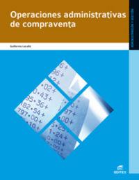 Gm - Operaciones Administrativas De Compraventa - Aa. Vv.