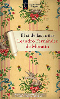 El si de las niñas - Leandro Fernandez De Moratin