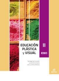 Eso 3 / 4 - Plastica Y Visual Ii - Aa. Vv.
