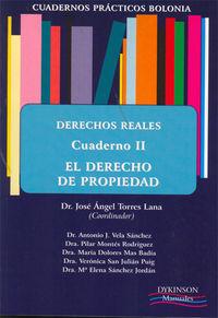 Derecho Real - Cuaderno Ii - Derecho De Propiedad - Jose Angel Torres Lana