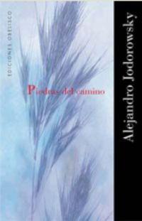 Piedras Del Camino - Alejandro Jodorowsky