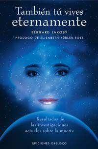 Tambien Tu Vives Eternamente - Bernard Jakoby
