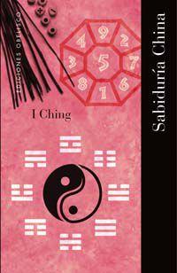 SABIDURIA CHINA - I CHING