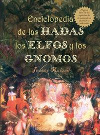 Enciclopedia De Las Hadas, Los Elfos Y Los Gnomos - Jeanne Ruland