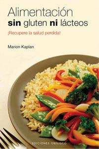 Alimentacion Sin Gluten Ni Lacteos - Marion Kaplan